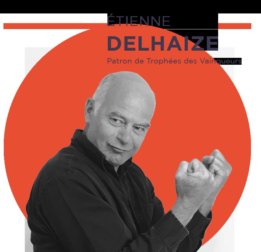 Etienne Delhaize - Patron de Trophées des Vainqueurs